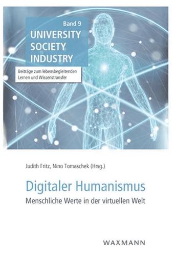Impulse für einen Digitalen Humanismus Menschliche Werte in der virtuellen Welt